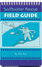Swiftwater Field Guide
