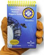 Technical Rescue Riggers Guide - 3rd ed.