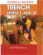 Technical Rescue, Trench Levels I and II Scott Richardson