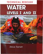 Technical Rescuer, Water, Levels I and II Steve Treinish